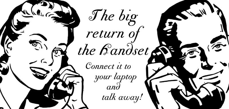 The big return of the Handset